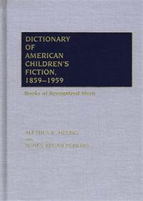 Dictionary of American Children's Fiction, 1859-1959 cover image
