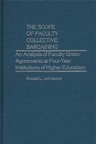 The Scope of Faculty Collective Bargaining cover image
