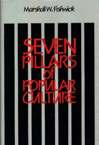 Seven Pillars of Popular Culture cover image