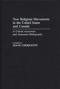 New Religious Movements in the United States and Canada cover image