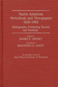 Native American Periodicals and Newspapers, 1828-1982 cover image