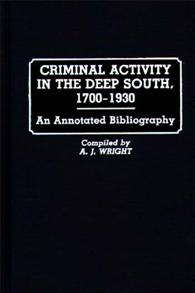 Criminal Activity in the Deep South, 1700-1930 cover image