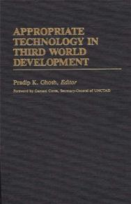 Appropriate Technology in Third World Development cover image