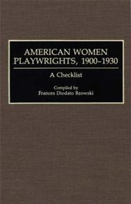 American Women Playwrights, 1900-1930 cover image
