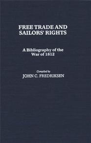 Free Trade and Sailors' Rights cover image