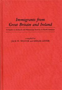 Immigrants from Great Britain and Ireland cover image