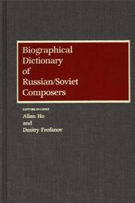 Biographical Dictionary of Russian/Soviet Composers cover image