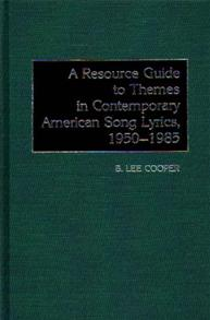 A Resource Guide to Themes in Contemporary American Song Lyrics, 1950-1985 cover image