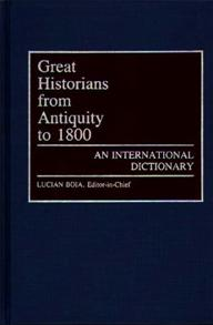 Great Historians from Antiquity to 1800 cover image