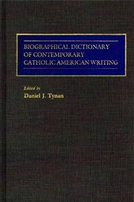 Biographical Dictionary of Contemporary Catholic American Writing cover image