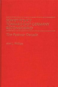 Soviet Policy Toward East Germany Reconsidered cover image