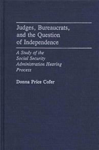 Judges, Bureaucrats, and the Question of Independence cover image