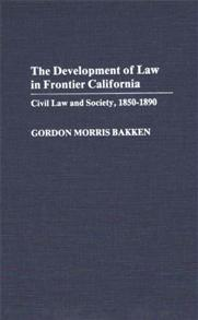The Development of Law in Frontier California cover image