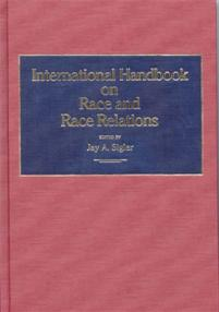 International Handbook on Race and Race Relations cover image