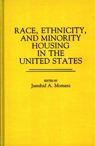 Race, Ethnicity, and Minority Housing in the United States cover image