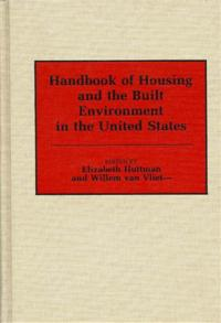 Handbook of Housing and the Built Environment in the United States cover image