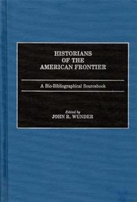 Historians of the American Frontier cover image