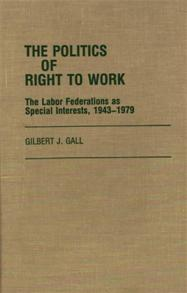The Politics of Right to Work cover image
