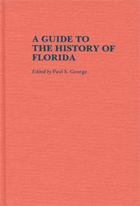A Guide to the History of Florida cover image