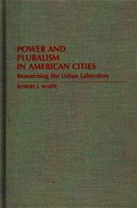 Power and Pluralism in American Cities cover image