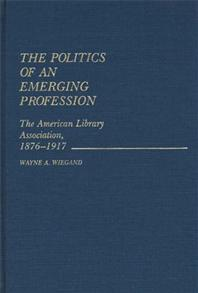 The Politics of an Emerging Profession cover image