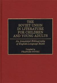 The Soviet Union in Literature for Children and Young Adults cover image
