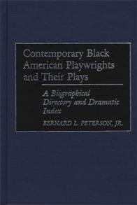 Contemporary Black American Playwrights and Their Plays cover image