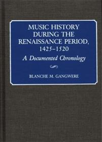 Music History During the Renaissance Period, 1425-1520 cover image