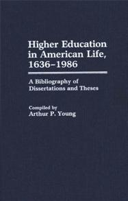Higher Education in American Life, 1636-1986 cover image