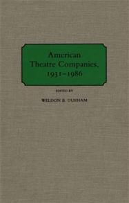 American Theatre Companies, 1931-1986 cover image