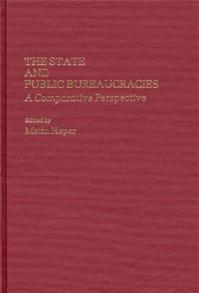The State and Public Bureaucracies cover image