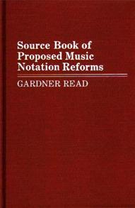 Source Book of Proposed Music Notation Reforms cover image