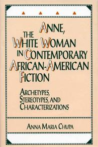 Anne, the White Woman in Contemporary African-American Fiction cover image