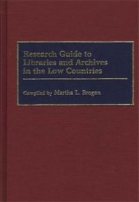 Research Guide to Libraries and Archives in the Low Countries cover image