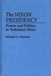 The Nixon Presidency cover image