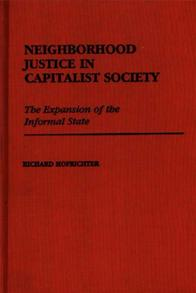 Neighborhood Justice in Capitalist Society cover image