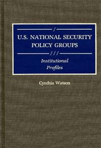 U.S. National Security Policy Groups cover image