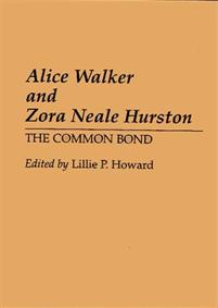 alice walker essay on zora neale hurston Their eyes are watching god: critical reception in 1973 alice walker gloria l critical essays on zora neale hurston new york: hall.