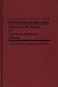 Spotlight on the Child cover image