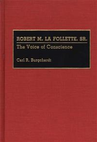 Robert M. La Follette, Sr. cover image