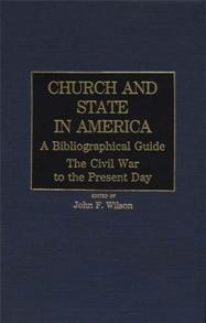 Church and State in America: A Bibliographical Guide cover image