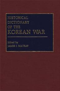 Historical Dictionary of the Korean War cover image