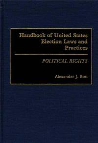 Handbook of United States Election Laws and Practices cover image