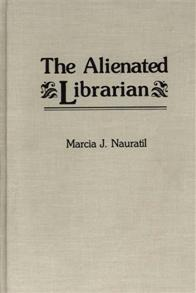 The Alienated Librarian cover image