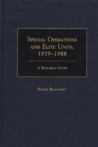 Special Operations and Elite Units, 1939-1988 cover image