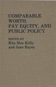 Comparable Worth, Pay Equity, and Public Policy cover image