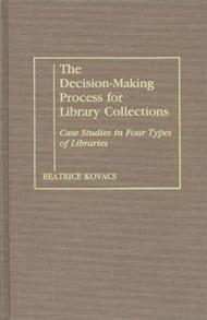 The Decision-Making Process for Library Collections cover image