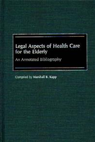Legal Aspects of Health Care for the Elderly cover image