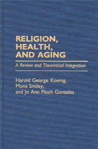 Religion, Health, and Aging cover image
