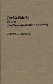 Jewish Elderly in the English-Speaking Countries cover image